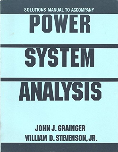 9780070612945: Solutions Manual to Accompany Power System Analysis