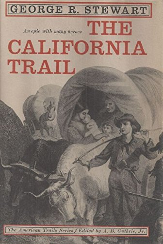 9780070613126: California Trail an Epic With Many Heroes