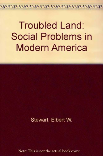 9780070613379: The Troubled Land; Social Problems in Modern America