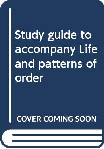 9780070613416: Study guide to accompany Life and patterns of order
