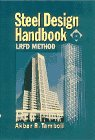 9780070614000: Steel Design Handbook: LRFD Method