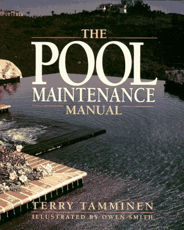 Pool Maintenance Manual: Tamminen, Terry
