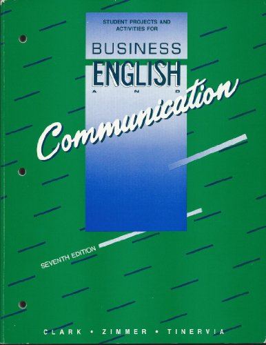 Business English and Communication: Student Projects and: Clark, L.