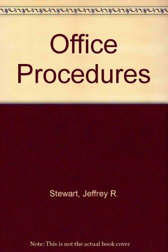 Office Procedures: Stewart, Jeffrey R.;