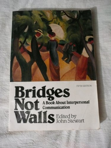 9780070615373: Bridges Not Walls: A Book About Interpersonal Communication