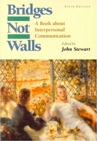 9780070615496: Bridges Not Walls: A Book about Interpersonal Communication