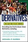 All About Derivatives: Michael P. Durbin
