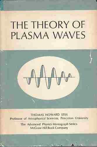 9780070615601: The Theory of Plasma Waves