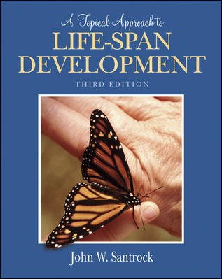 9780070615700: A Topical Approach to Life-Span Development (International Edition) Edition: Third