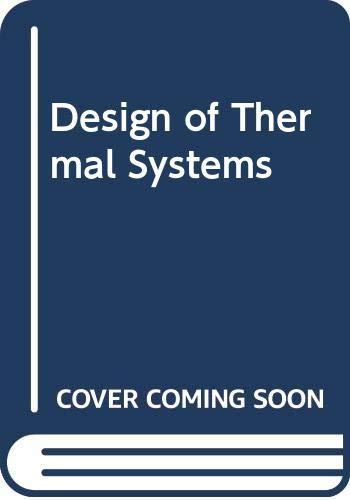9780070616172: Design of Thermal Systems