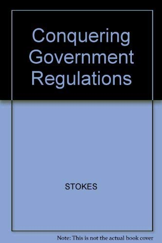 9780070616400: Conquering Government Regulation: A Business Guide