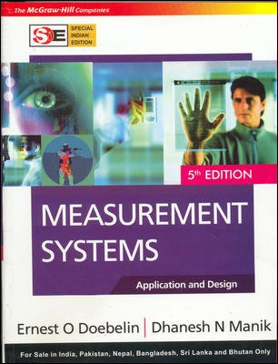 9780070616721: Measurement Systems: Application and Design (McGraw-Hill Series in Mechanical and Industrial Engineering)