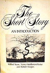 The Short Story: An Introduction: Stone, Wilfred, etc.