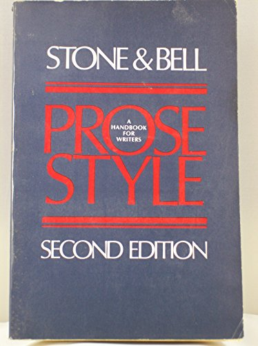 9780070617315: Stone & Bell prose style; a handbook for writers