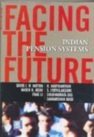 9780070617384: Facing the Future: Indian Pension Systems