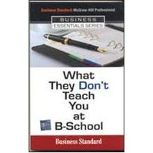 9780070617605: What They Don't Teach You at BSchool