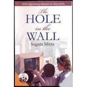 9780070617872: The Hole in the Wall: Self-Organising Systems in Education