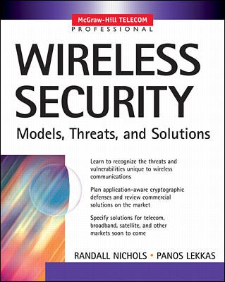 9780070618848: Wireless Security: Models, Threats, and Solutions