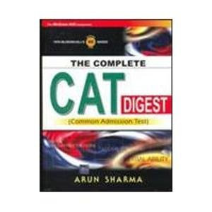The Complete CAT Digest: (Common Admission Test): Arun Sharma