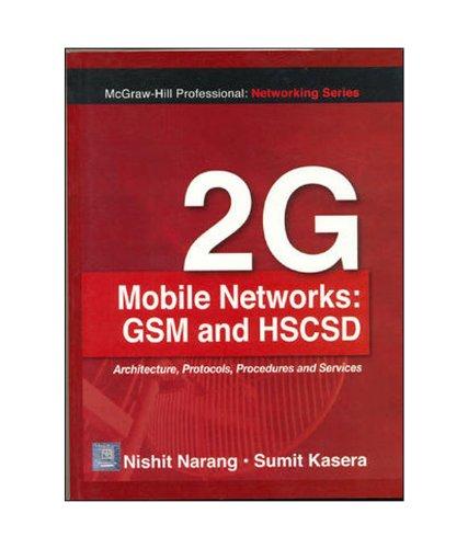 9780070621060: 2G Mobile Networks:Basics of GSN & HSCSD