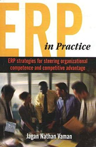 9780070621077: Erp in Practice: Erp Strategies for Steering Organizational Competence and Competitive Advantage