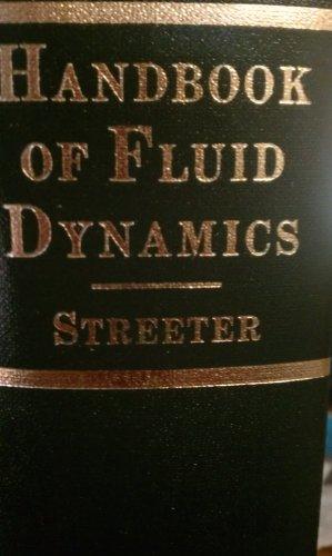 Handbook of Fluid Dynamics: Streeter, Victor L.