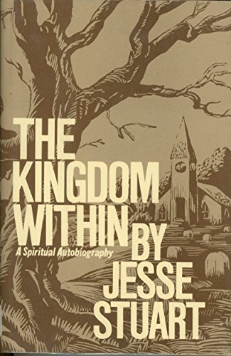 9780070622241: The Kingdom Within: A Spiritual Autobiography