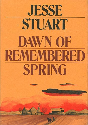 DAWN OF REMEMBERED SPRING