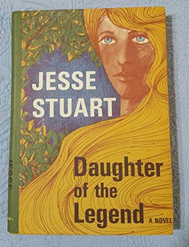 Daughter of the Legend: Jesse Stuart