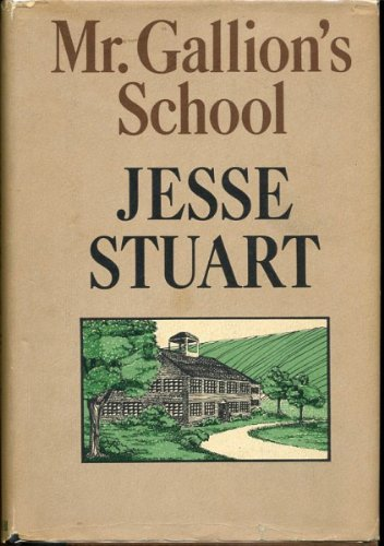 MR. GALLION'S SCHOOL: Stuart, Jesse