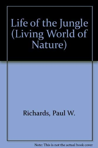 9780070622654: Life of the Jungle (Living World of Nature)