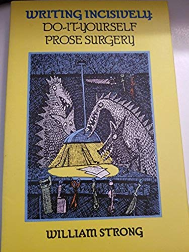 9780070622708: Writing Incisively: Do-it-Yourself Prose Surgery (Disk)