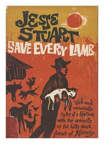 SAVE EVERY LAMB: Stuart, Jesse