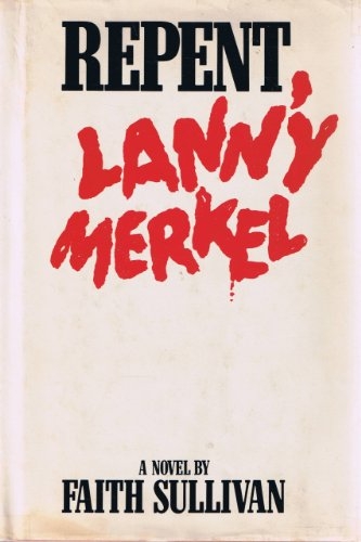 9780070623477: Repent, Lanny Merkel