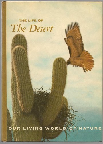 9780070623842: The Life of the Desert (Our Living World of Nature)