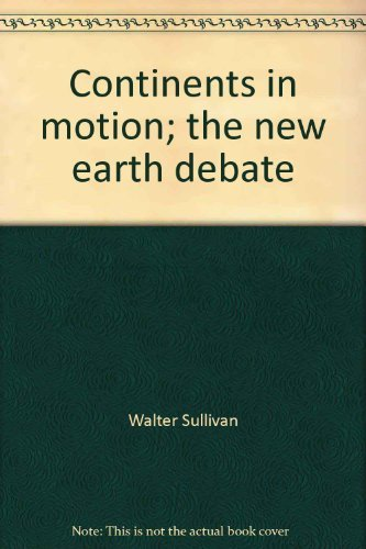 9780070624122: Continents in motion;: The new earth debate