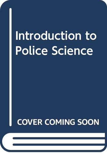 9780070624306: Introduction to Police Science