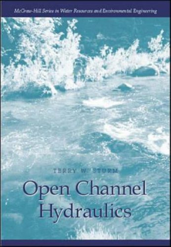 9780070624450: Open Channel Hydraulics (McGraw-Hill Series in Water Resources and Environmental Engi)