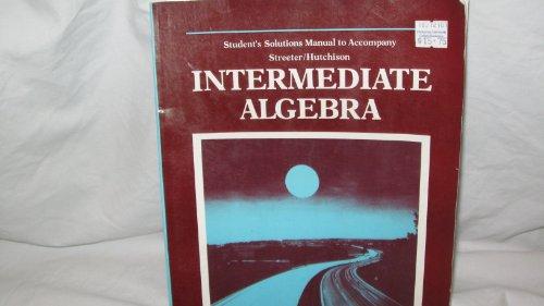 9780070624795: Student's solutions manual to accompany Streeter/Hutchinson intermediate algebra
