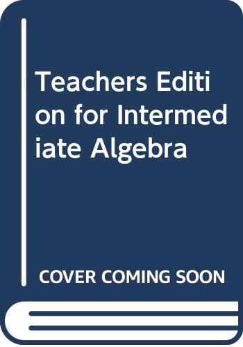 9780070624818: Teachers Edition for Intermediate Algebra