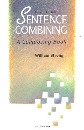 9780070625358: Sentence Combining: A Composing Book