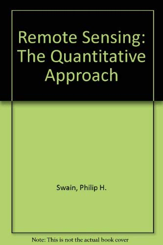 9780070625761: Remote Sensing; The Quantitative Approach