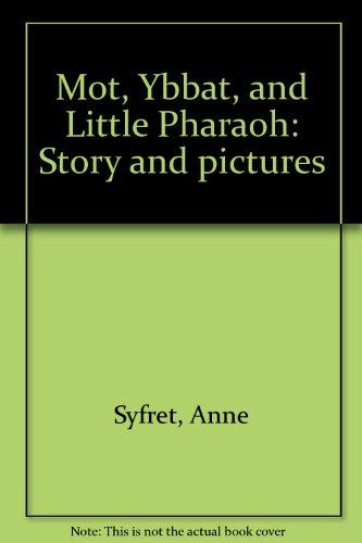 9780070626478: Title: Mot Ybbat and Little Pharaoh