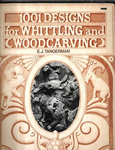9780070626492: 1001 Designs for Whittling and Woodcarving