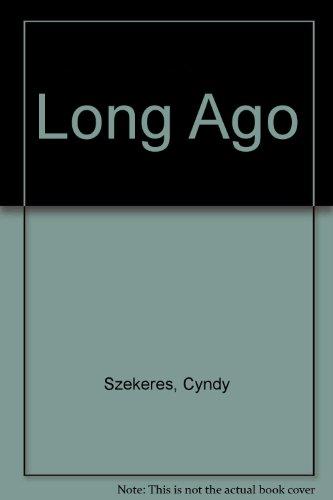 Long Ago: Szekeres, Cyndy