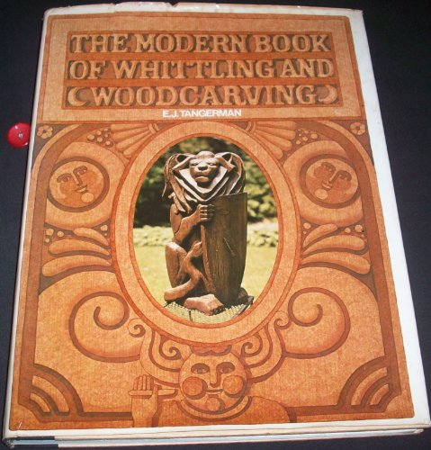 9780070626706: The Modern Book Of Whittling And Woodcarving