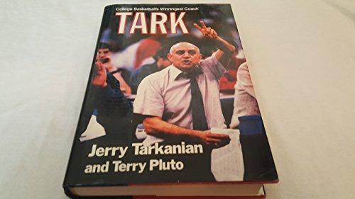 Tark: College Basketball's Winningest Coach: Tarkanian, Jerry; Pluto, Terry
