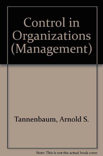 Control in Organizations: Tannenbaum, A S et al.