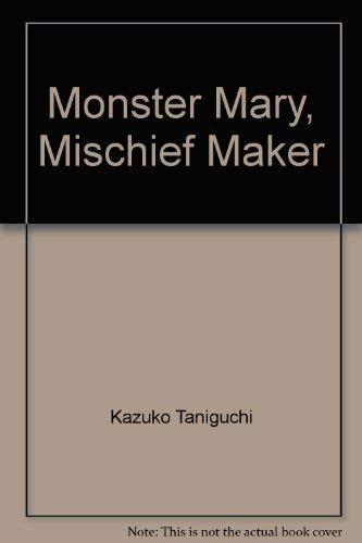 9780070628694: Monster Mary, Mischief Maker