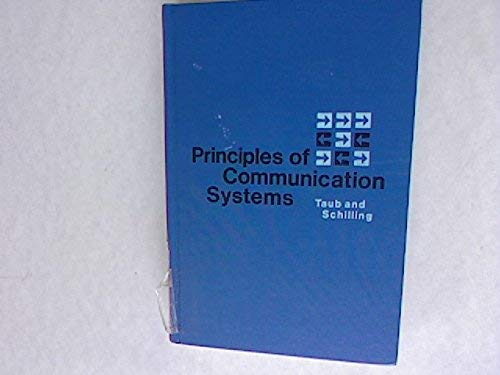 Principles of Communication Systems (McGraw-Hill electrical and: Taub, Herbert, Schilling,